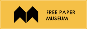 FREE PAPER MUSEUM